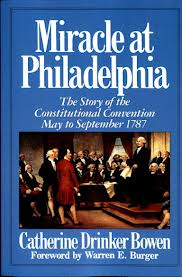 Originally published in 1966, this is still probably the best book you can read about the Constitutional Convention of 1787